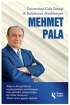 Üniversiteyi Gıda Sanayi İle Buluşturan Akademisyen Mehmet Pala