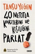 40 Metotla Kariyerini ve Kişiliğini Parlat!