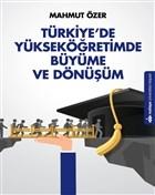 Türkiye'de Yükseköğretimde Büyüme ve Dönüşüm