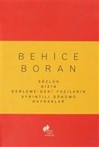Behice Koran Sözlük Dizin Derleme'deki Yazıların Ayrıntılı Dökümü Kaynaklar