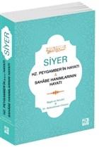 Siyer - Hz. Peygamber'in Hayatı ve Sahabe Hanımlarının Hayatı