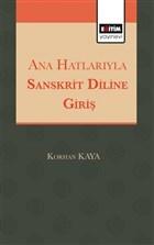 Ana Hatlarıyla Sanskrit Diline Giriş
