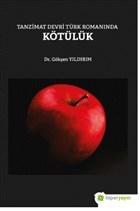 Tanzimat Devri Türk Romanında Kötülük