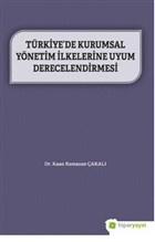 Türkiye'de Kurumsal Yönetim İlkelerine Uyum Derecelendirmesi