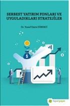 Serbest Yatırım Fonları ve Uyguladıkları Stratejiler
