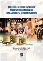 Çok Ürünlü Sezonluk Hazır Giyim Perakendeciliğinde Dinamik Fiyatlandırmayla Gelir Optimizasyonu