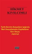 Tarih-Devrim-Sosyalizm Işığında İlkel Sosyalizmden Kapitalizme Son Geçiş: Japonya
