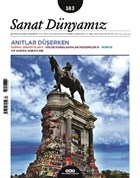 Sanat Dünyamız İki Aylık Kültür ve Sanat Dergisi Sayı: 183 Temmuz - Ağustos 2021