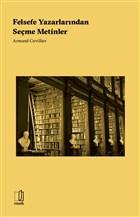 Felsefe Yazarlarından Seçme Metinler