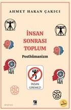İnsan Sonrası Toplum - Posthümanism