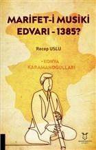 Marifet-i Musiki Edvarı - 1385?