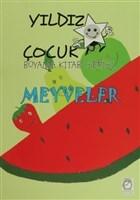 Meyveler - Yıldız Çocuk Boyama Kitabı Serisi