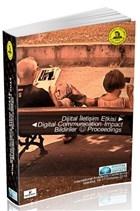 Dijital İletişim Etkisi - Digital Communication Impact Bildiriler Proceedings