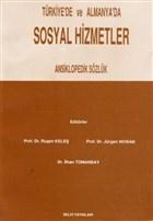 Türkiye'de ve Almanya'da Sosyal Hizmetler Ansiklopedik Sözlük