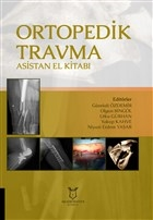 Ortopedik Travma Asistan El Kitabı
