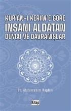 Kur'an-ı Kerim'e Göre İnsanı Aldatan Duygu ve Davranışlar