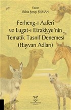 Ferheng-i Azferi ve Lugat-ı Etrakiyye'nin Tematik Tasnif Denemesi (Hayvan Adları)
