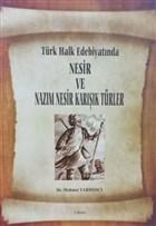 Türk Halk Edebiyatında Nesir ve Nazım Nesir Karışık Türler