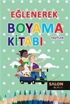 Taşıtlar - Eğlenerek Boyama Kitabı