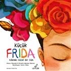 Küçük Frida: Ailemle Güzel Bir Gün