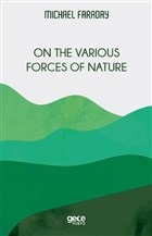 On the Various Forces of Nature