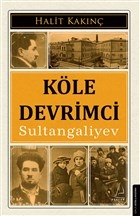 Köle Devrimci Sultangaliyev