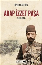 Arap İzzet Paşa (1852-1924)