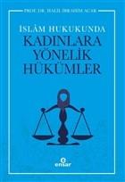 İslam Hukukunda Kadınlara Yönelik Hükümler