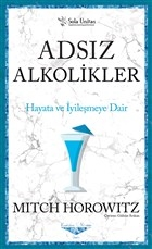 Adsız Alkolikler - Kısaltılmış Klasikler Serisi