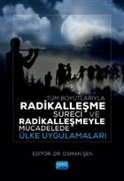 Tüm Boyutlarıyla Radikalleşme Süreci ve Radikalleşmeyle Mücadelede Ülke Uygulamaları