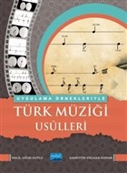 Uygulama Örnekleriyle Türk Müziği Usulleri