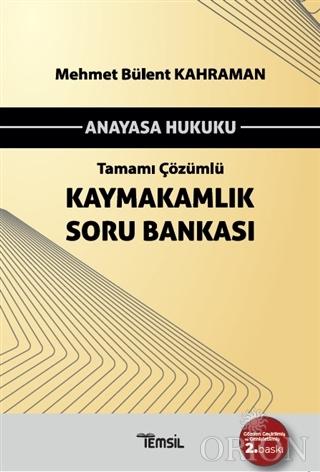 Anayasa Hukuku Tamamı Çözümlü Kaymakamlık Soru Bankası