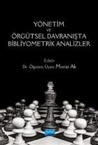 Yönetim ve Örgütsel Davranışta Bibliyometrik Analizler