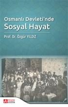 Osmanlı Devleti'nde Sosyal Hayat