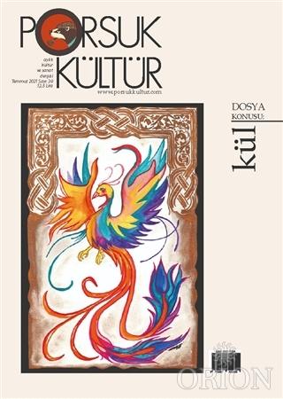Porsuk Kültür ve Sanat Dergisi Sayı: 39 Temmuz 2021