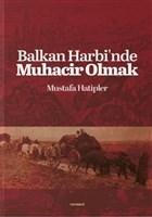 Balkan Harbi'nde Muhacir Olmak