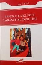 Erken Çocuklukta Yabancı Dil Öğretimi