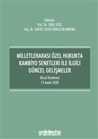 Milletlerarası Özel Hukukta Kambiyo Senetleri İle İlgili Güncel Gelişmeler