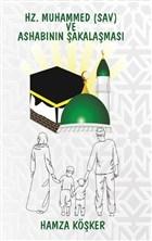 Hz. Muhammed (Sav) ve Ashabının Şakalaşması