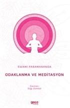 Odaklanma ve Meditasyon