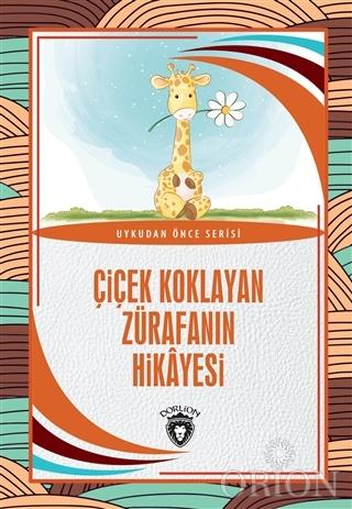 Çiçek Koklayan Zürafanın Hikayesi