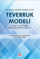 Bir Fon Kullandırma Yöntemi Olarak Teverruk Modeli