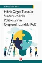 Hibrit Örgüt Türünün Sürdürülebilirlik Politikalarının Oluşturulmasındaki Rolü