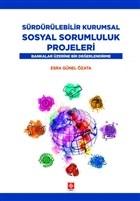 Sürdürülebilir Kurumsal Sosyal Sorumluluk Projeleri