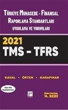 Türkiye Muhasebe - Finansal Raporlama Standartları Uygulama ve Yorumları  (Tms – Tfrs) 2021