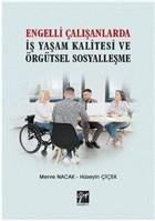 Engelli Çalışanlarda İş Yaşam Kalitesi ve Örgütsel Sosyalleşme