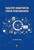 Faaliyet Denetimi ve Firma Performansı