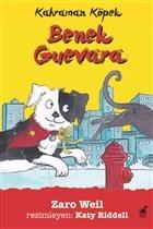Benek Guevara - Kahraman Köpek