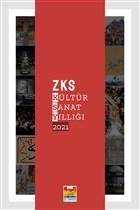 ZKS Kültür Sanat Yıllığı 2021