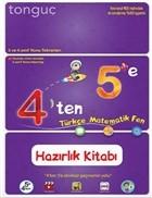 4'ten 5'e Türkçe - Matematik - Fen Hazırlık Kitabı